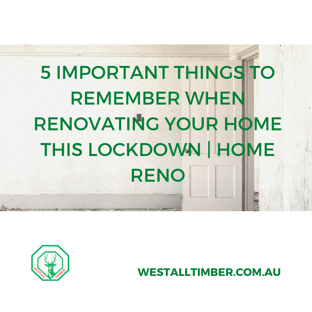 5 Important Things To Remember When Renovating Your Home This Lockdown   Home Reno - 5 Important Things To Remember When Renovating Your Home This Lockdown | Home Reno