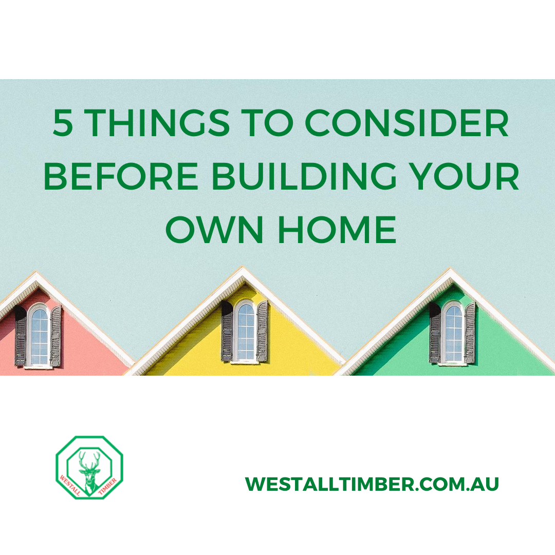 building your own home westall timber