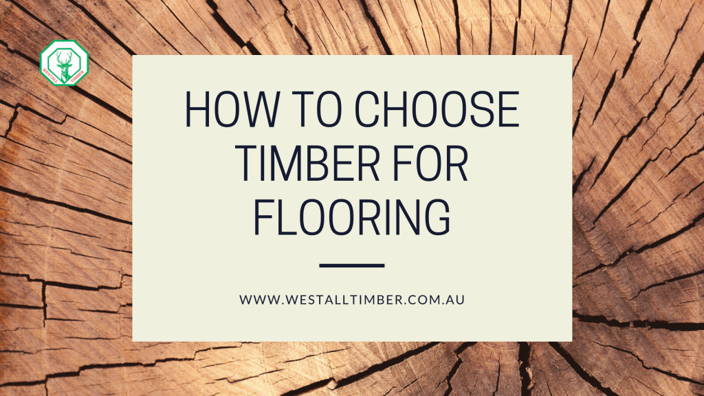 How to Choose Timber for Flooring 1024x576 - 3 Tips to Prevent Rotting in Timber Decks | Westall | Springvale